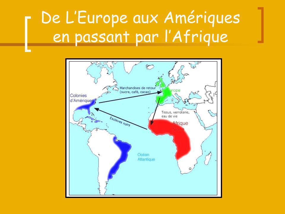 De LEurope aux Amériques en passant par lAfrique