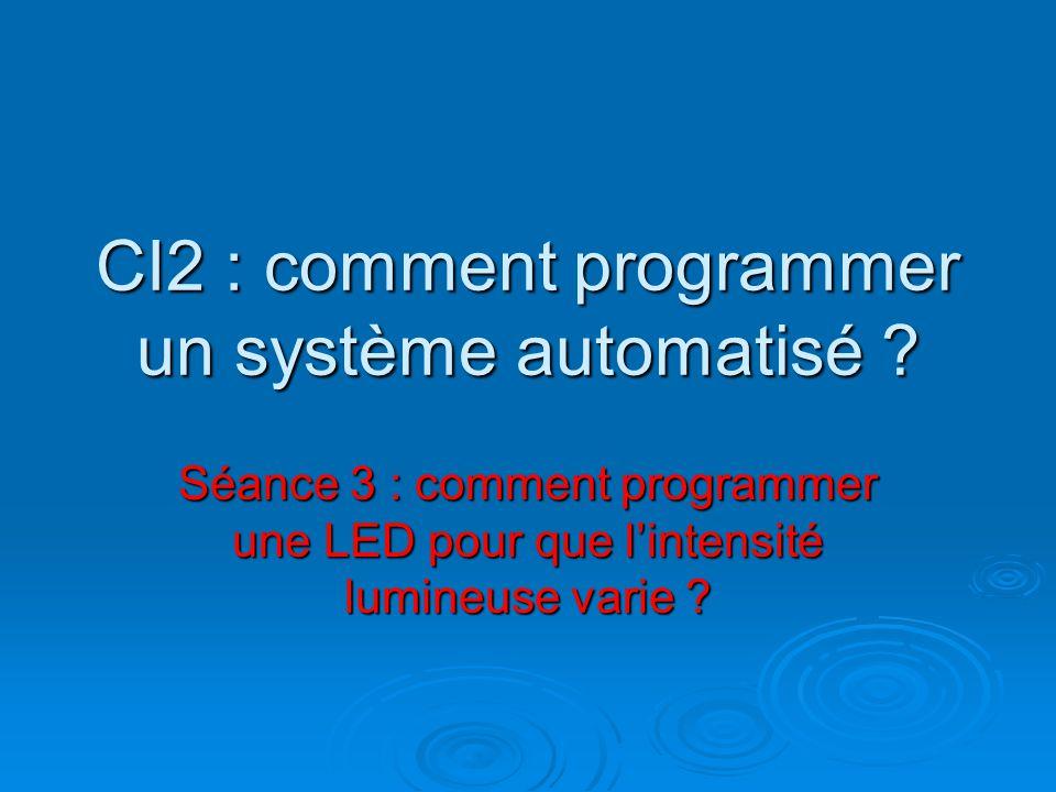 CI2 : comment programmer un système automatisé .