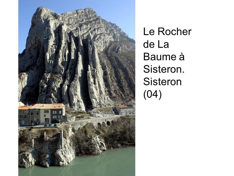 Le Rocher de La Baume à Sisteron. Sisteron (04)