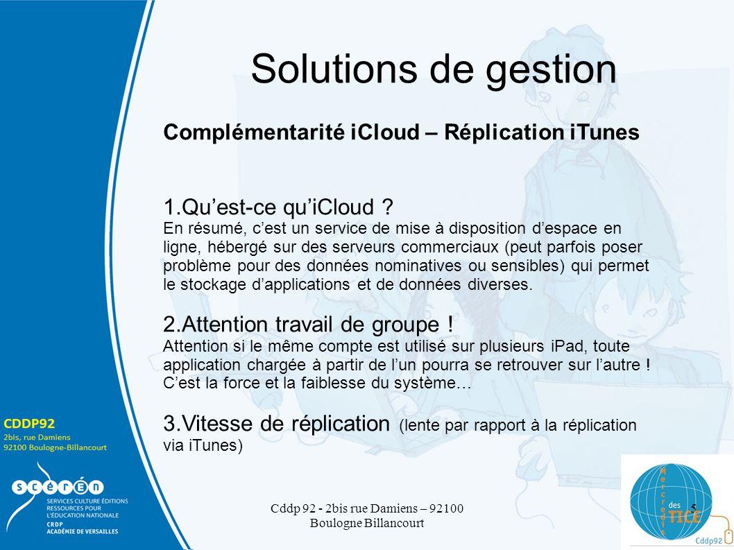 Solutions de gestion Complémentarité iCloud – Réplication iTunes 1.Quest-ce quiCloud .