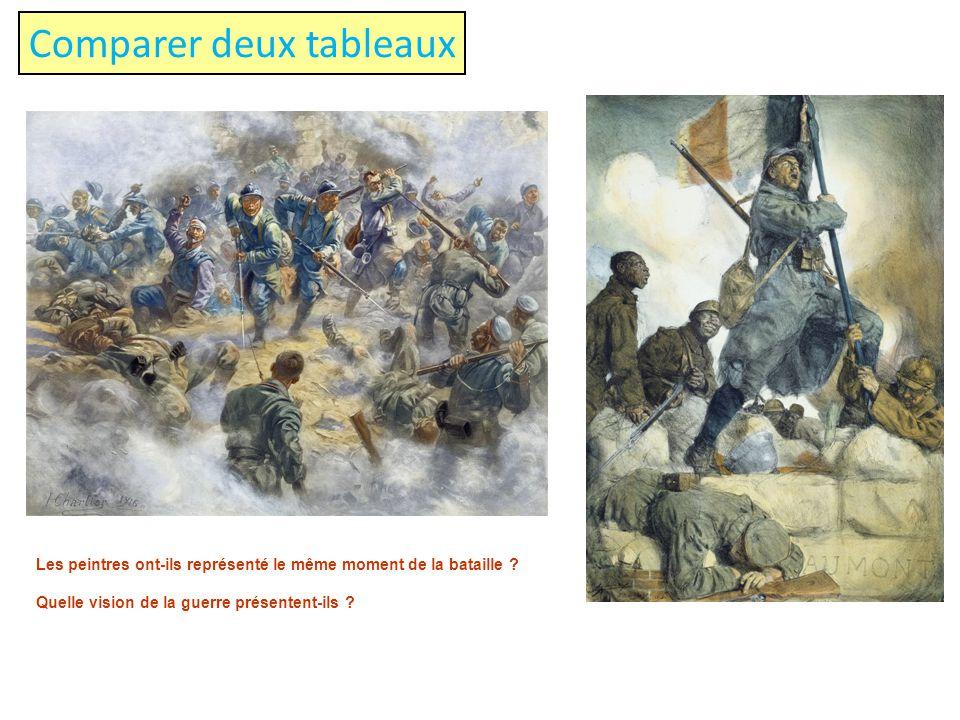 Comparer deux tableaux Les peintres ont-ils représenté le même moment de la bataille ? Quelle vision de la guerre présentent-ils ?