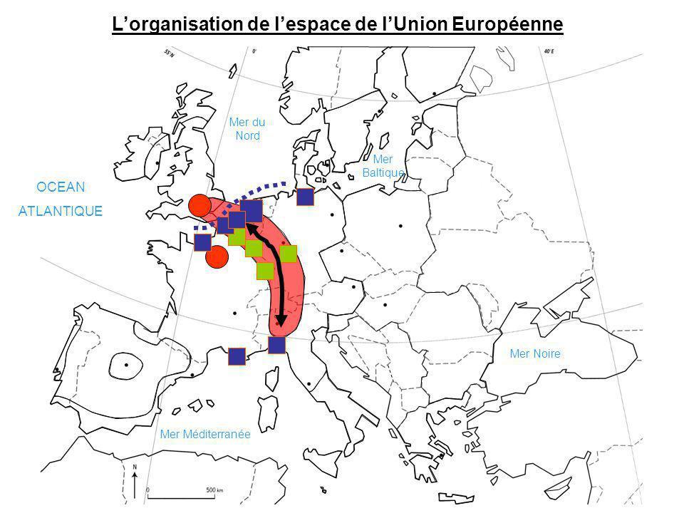 Lorganisation de lespace de lUnion Européenne OCEAN ATLANTIQUE Mer Méditerranée Mer du Nord Mer Noire Mer Baltique