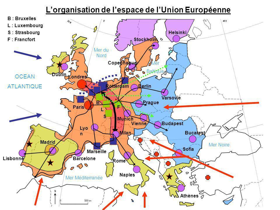 Lorganisation de lespace de lUnion Européenne OCEAN ATLANTIQUE Mer Méditerranée Mer du Nord Mer Baltique Mer Noire Lisbonne Madrid Barcelone Marseille