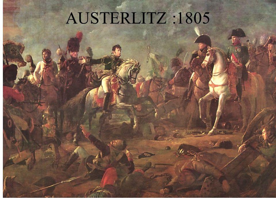 AUSTERLITZ :1805