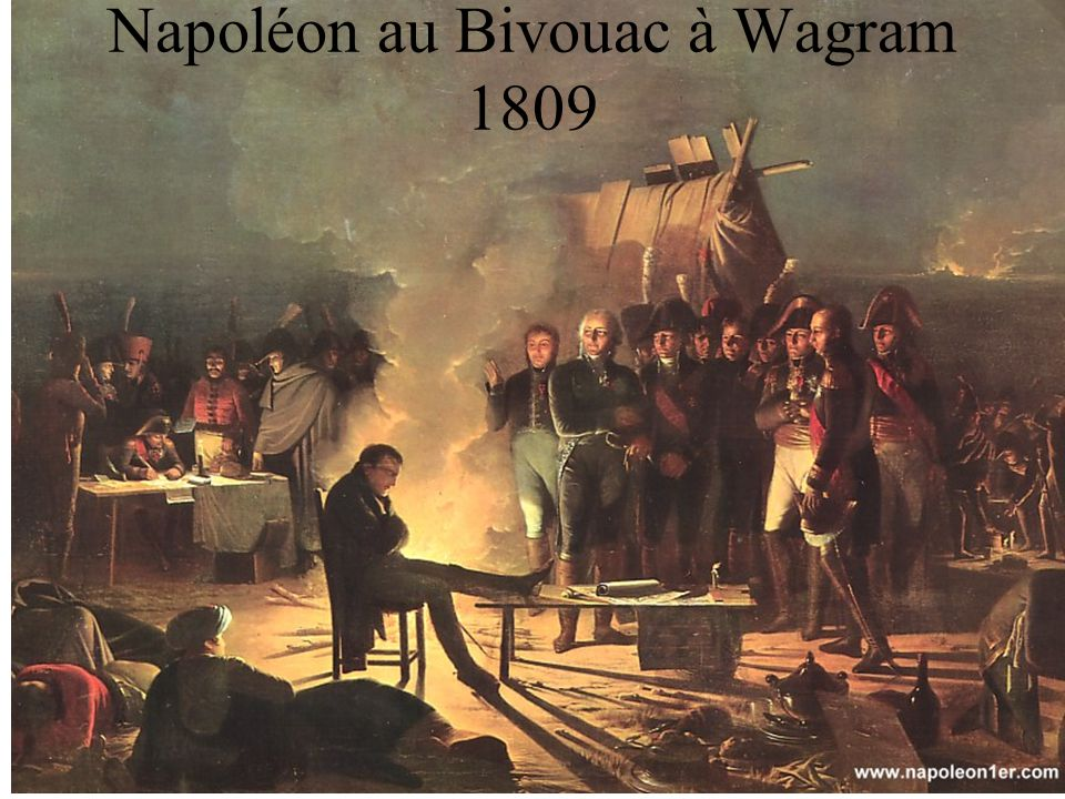 Napoléon au Bivouac à Wagram 1809