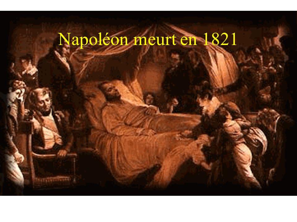 Napoléon meurt en 1821