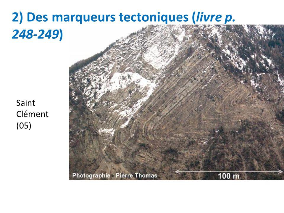 2) Des marqueurs tectoniques (livre p. 248-249) Saint Clément (05)