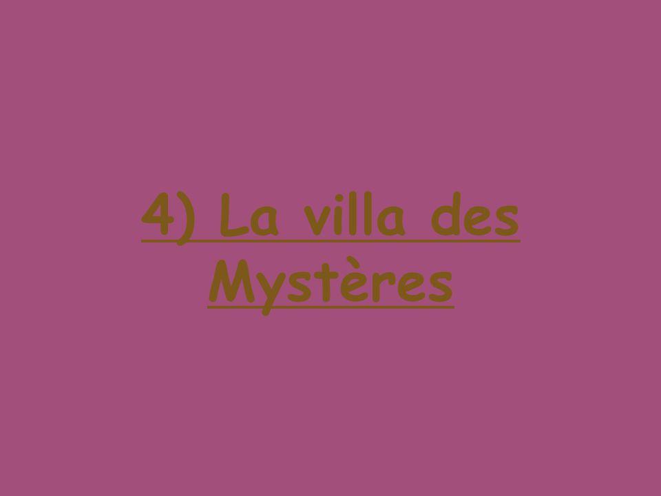 4) La villa des Mystères