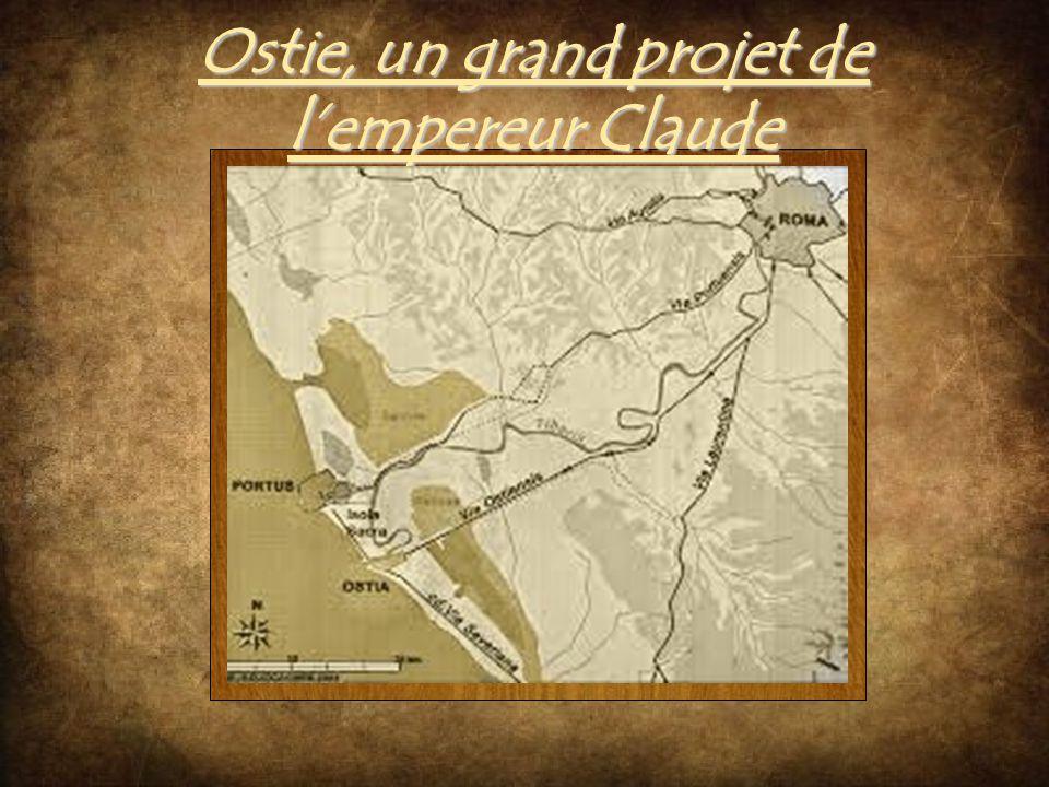 Ostie, un grand projet de lempereur Claude