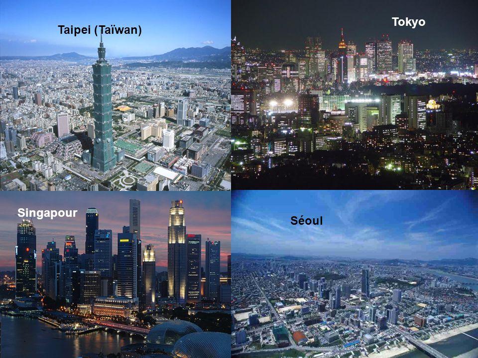 Taipei (Taïwan) Séoul Tokyo Singapour