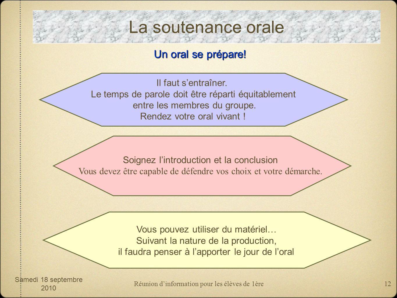 Réunion dinformation pour les élèves de 1ère12 La soutenance orale Un oral se prépare.