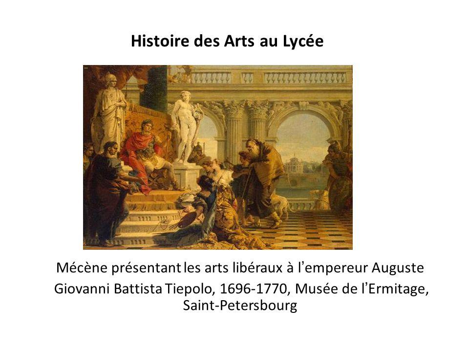 Histoire des Arts au Lycée Mécène présentant les arts libéraux à lempereur Auguste Giovanni Battista Tiepolo, 1696-1770, Musée de lErmitage, Saint-Pet