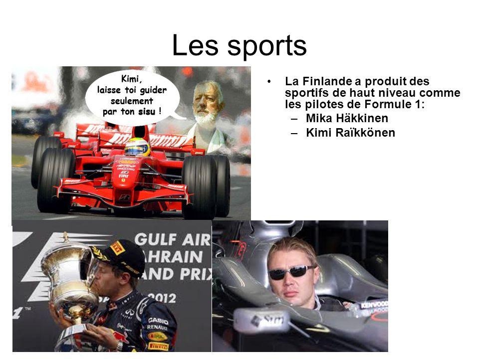 Les sports La Finlande a produit des sportifs de haut niveau comme les pilotes de Formule 1: –Mika Häkkinen –Kimi Raïkkönen