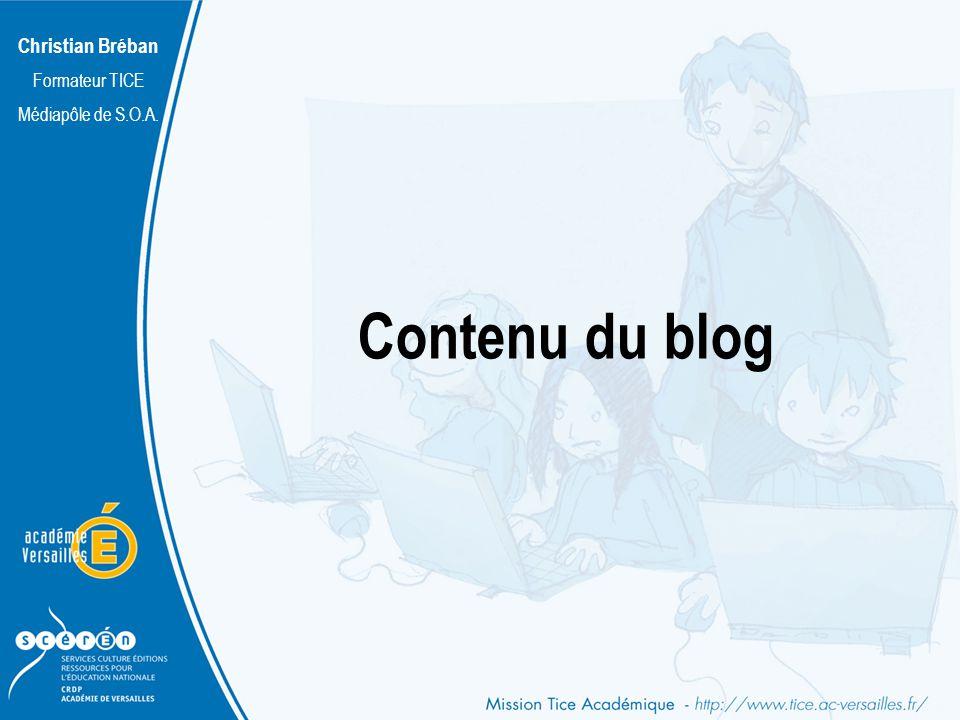 Christian Bréban Formateur TICE Médiapôle de S.O.A. Contenu du blog