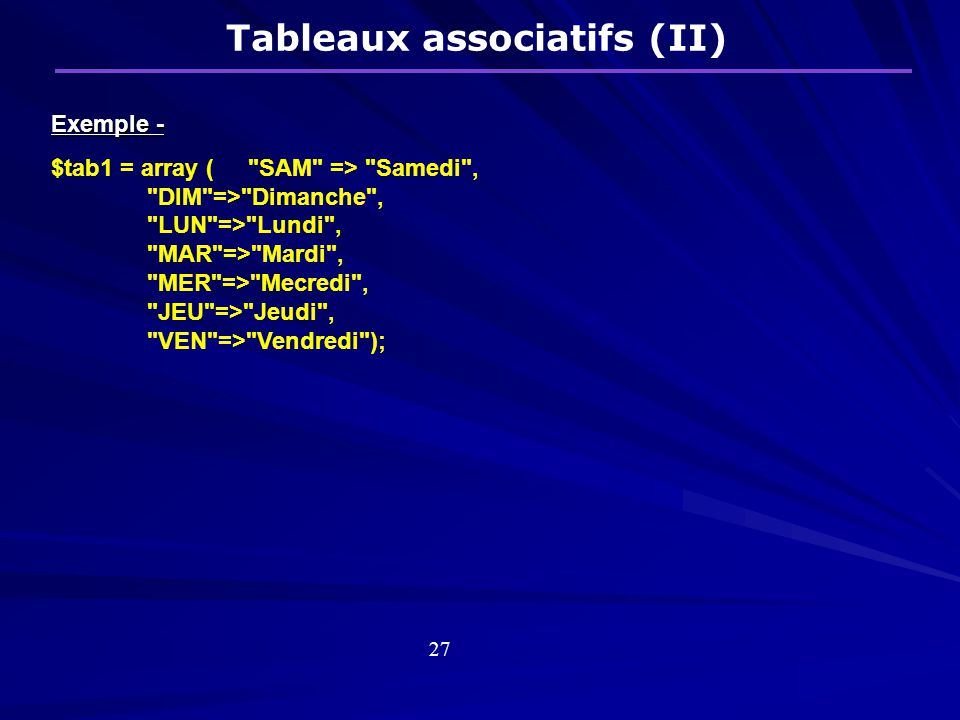 Exemple - $tab1 = array (