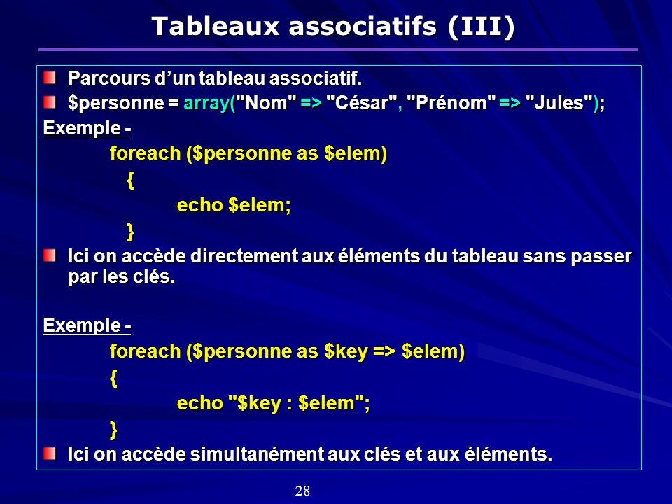 Tableaux associatifs (III) Parcours dun tableau associatif.