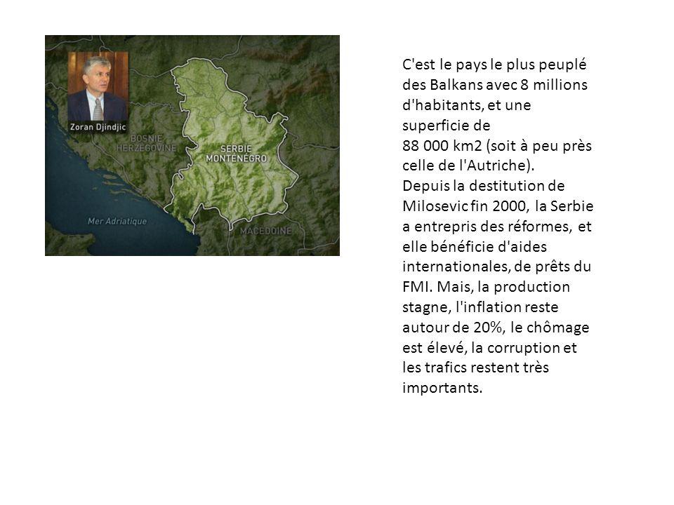 C'est le pays le plus peuplé des Balkans avec 8 millions d'habitants, et une superficie de 88 000 km2 (soit à peu près celle de l'Autriche). Depuis la