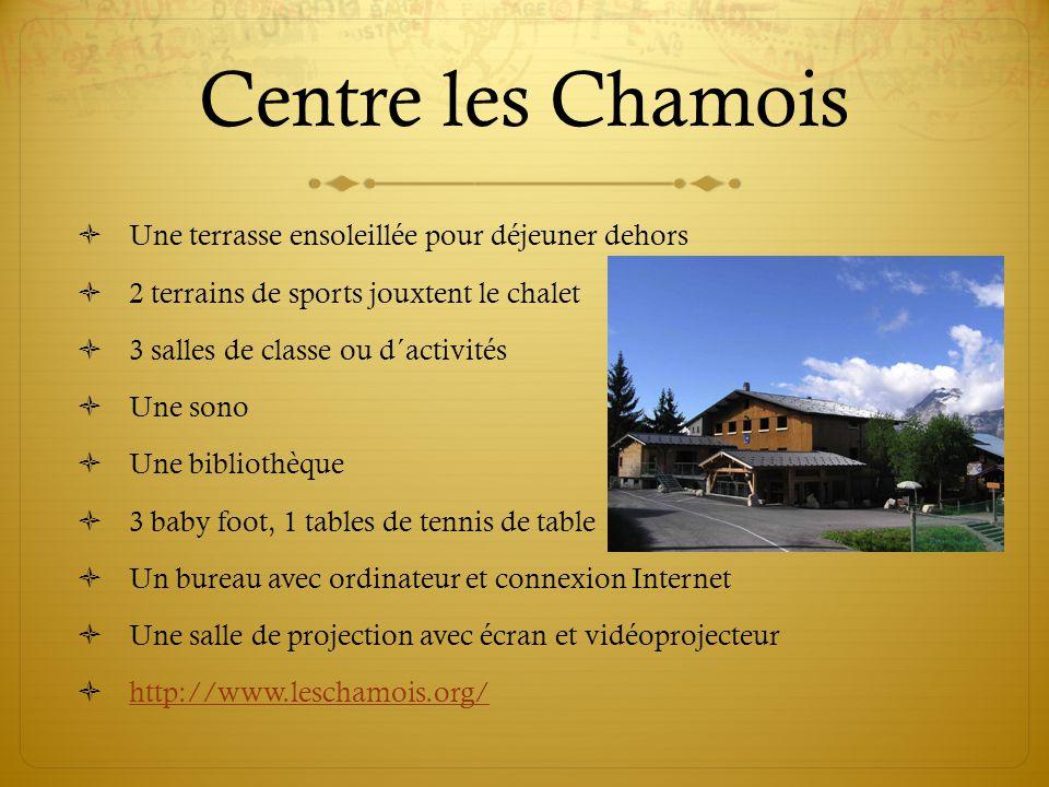 Centre les Chamois Une terrasse ensoleillée pour déjeuner dehors 2 terrains de sports jouxtent le chalet 3 salles de classe ou d´activités Une sono Un