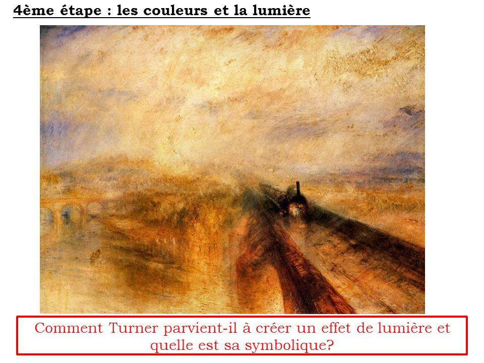 Comment Turner parvient-il à créer un effet de lumière et quelle est sa symbolique.