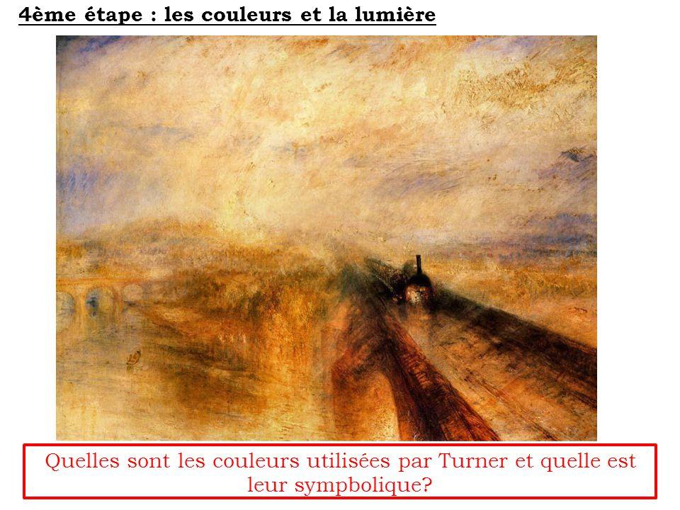 Quelles sont les couleurs utilisées par Turner et quelle est leur sympbolique.