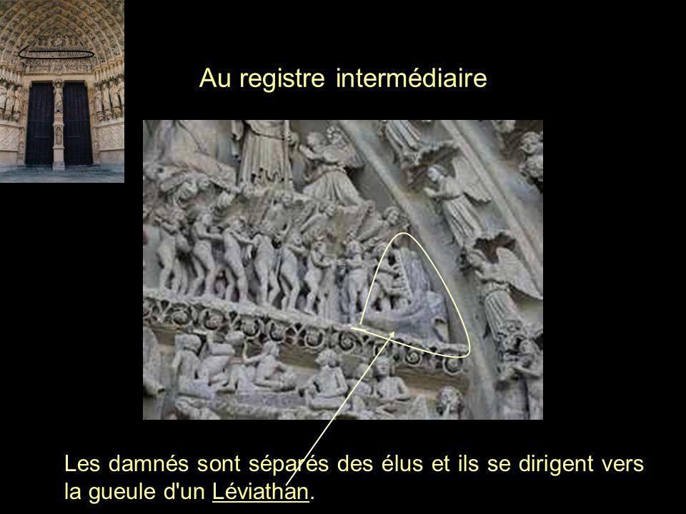 Au registre intermédiaire Les damnés sont séparés des élus et ils se dirigent vers la gueule d'un Léviathan.