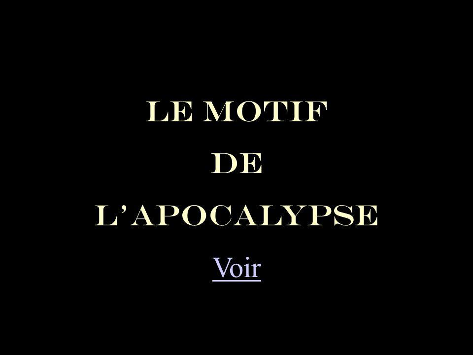 LE MOTIF DE LAPOCALYPSE Voir