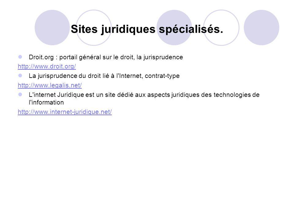 Sites juridiques spécialisés.