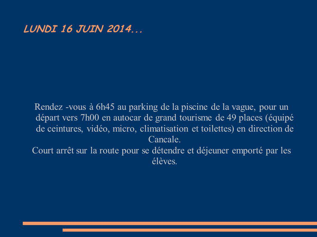 LUNDI 16 JUIN 2014...