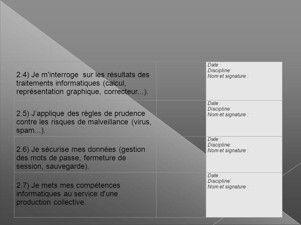 2.4) Je m interroge sur les résultats des traitements informatiques (calcul, représentation graphique, correcteur...).