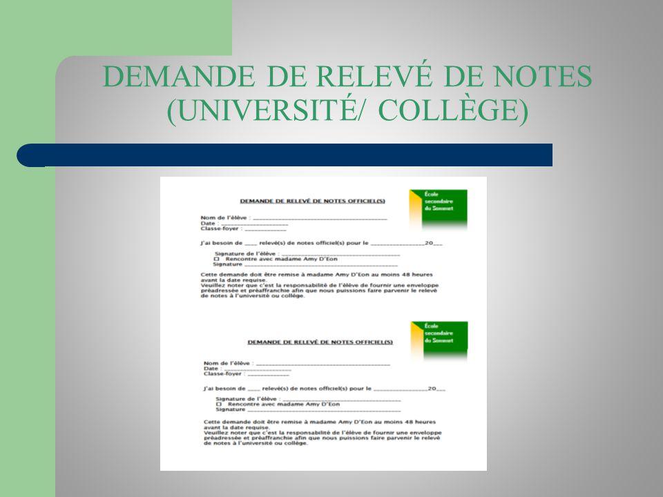 DEMANDE DE RELEVÉ DE NOTES (UNIVERSITÉ/ COLLÈGE)