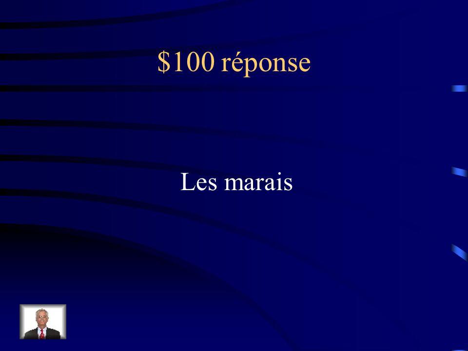 $100 Question Cette étendue deau est couverte deau en permanence ou en saison.