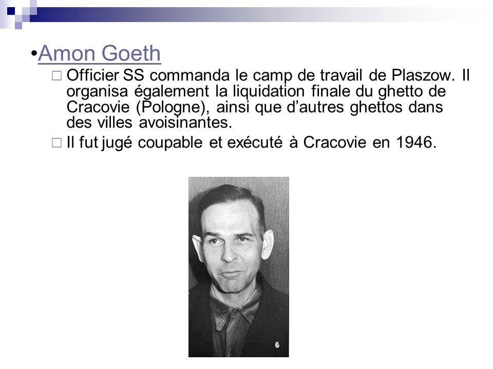 Officier SS commanda le camp de travail de Plaszow. Il organisa également la liquidation finale du ghetto de Cracovie (Pologne), ainsi que dautres ghe