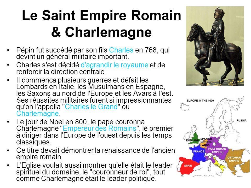 Charlemagne devint le premier dirigeant du Saint Empire Romain, une dynastie qui durerait plus de 700 ans.