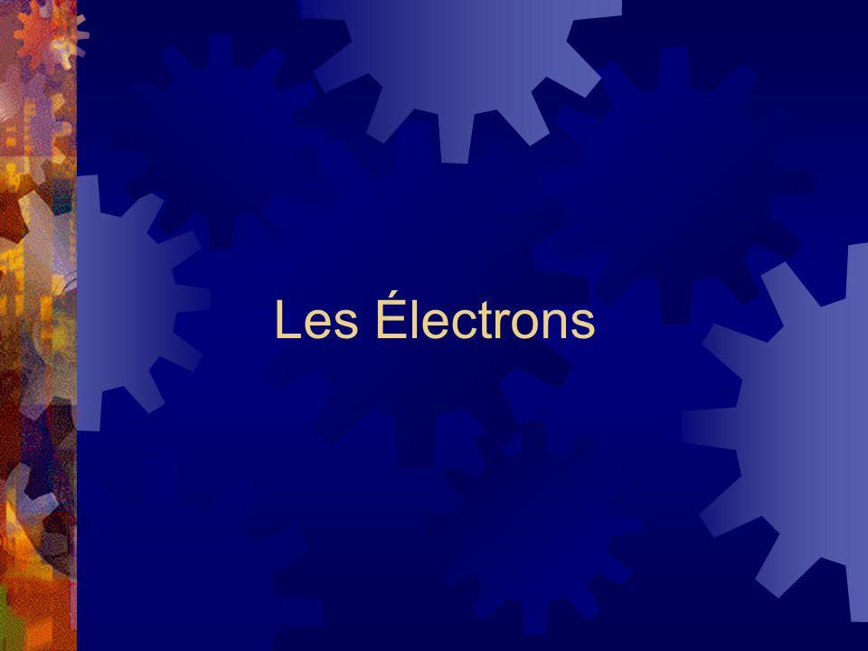 Les Électrons