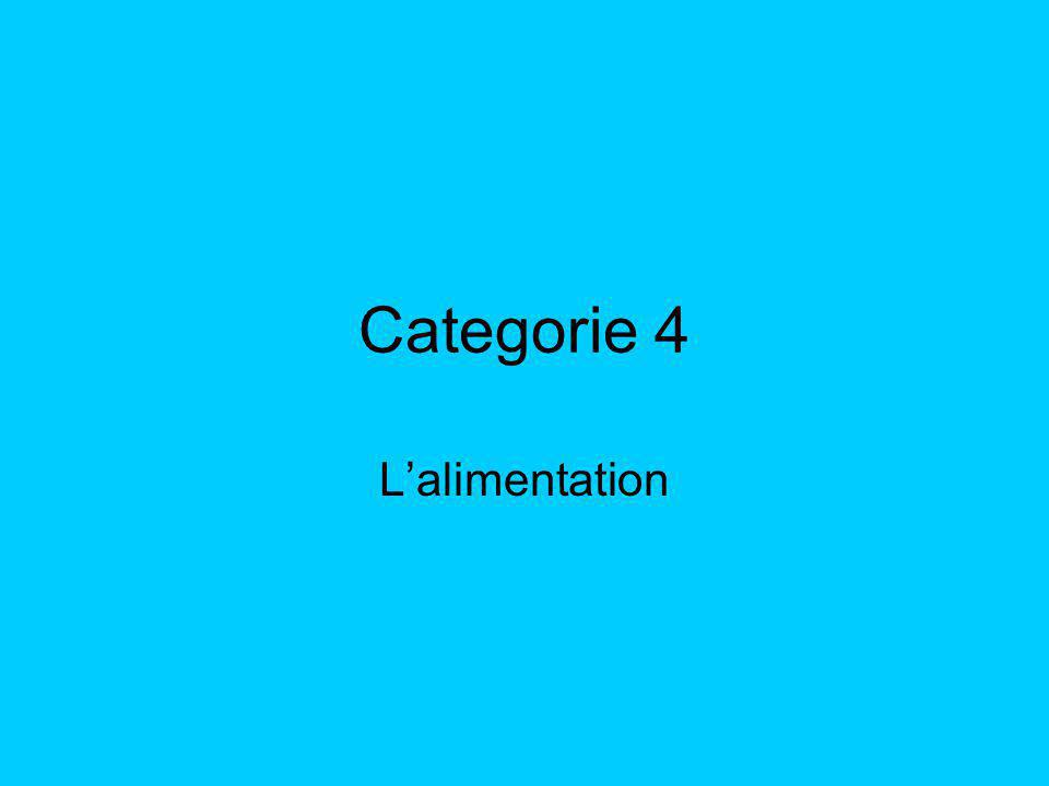 Categorie 4 Lalimentation
