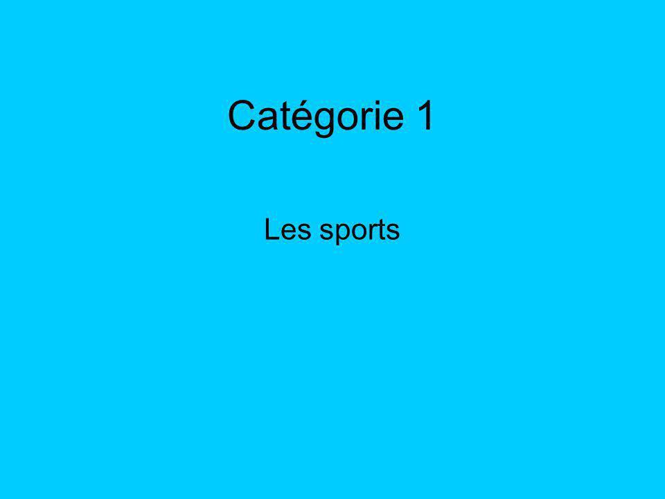 Catégorie 1 Les sports