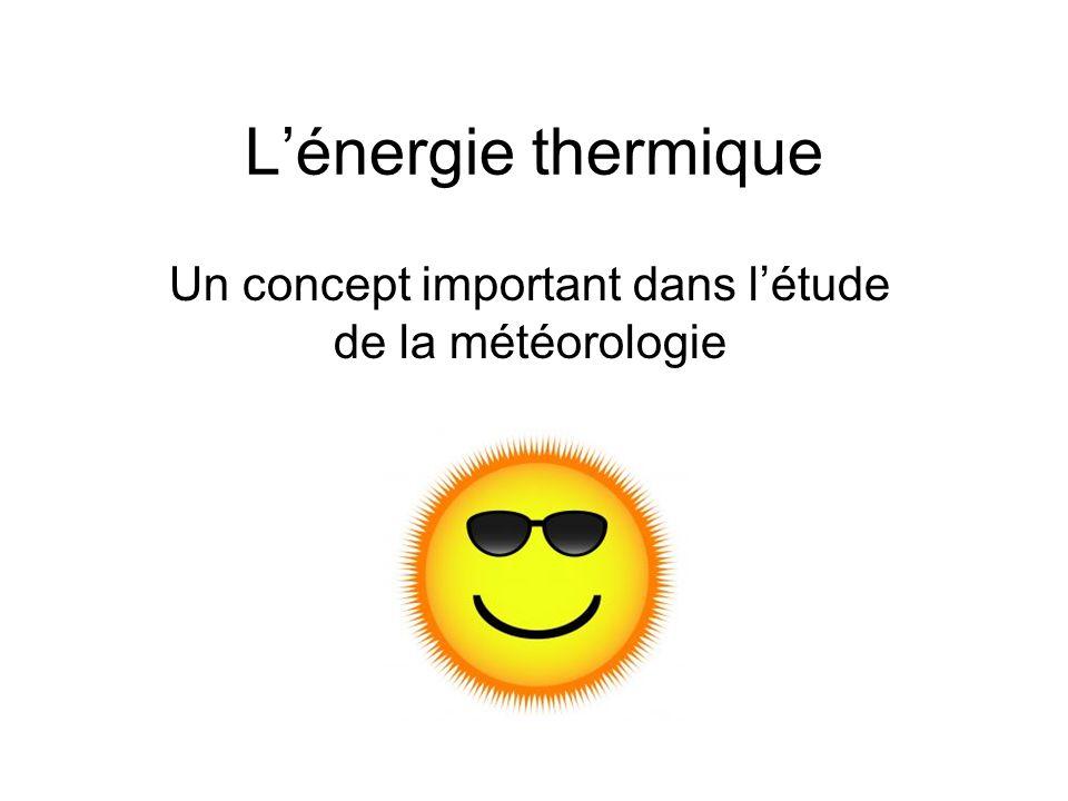 Quelle est lénergie thermique.