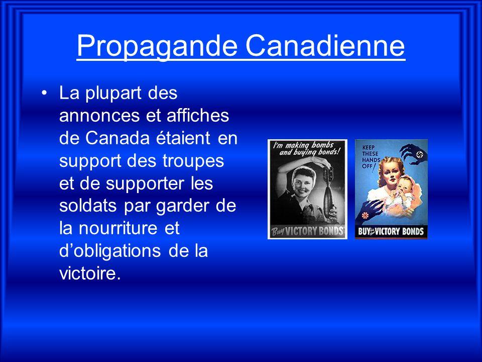 Propagande Canadienne La plupart des annonces et affiches de Canada étaient en support des troupes et de supporter les soldats par garder de la nourri