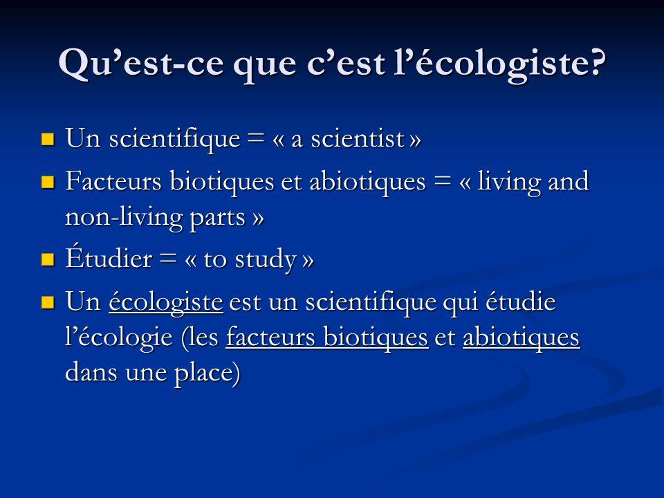 Quest-ce que cest un biologiste.