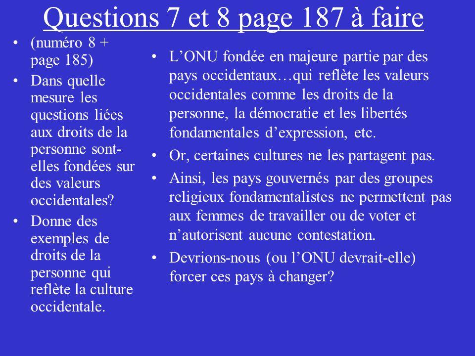Questions 7 et 8 page 187 à faire (numéro 8 + page 185) Dans quelle mesure les questions liées aux droits de la personne sont- elles fondées sur des v