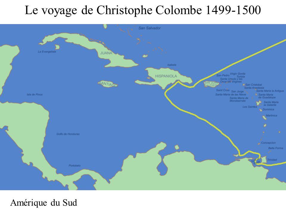 Le voyage de Christophe Colombe 1499-1500 Amérique du Sud