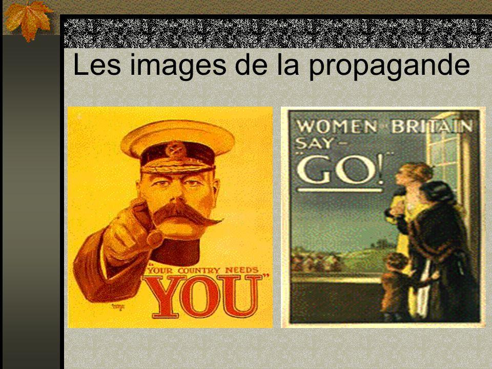 Les journaux et la propagande Le gouvernement controllait ce qui était publié dans les journaux.