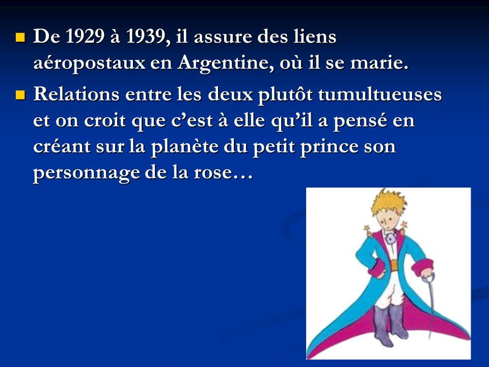 De 1929 à 1939, il assure des liens aéropostaux en Argentine, où il se marie. De 1929 à 1939, il assure des liens aéropostaux en Argentine, où il se m