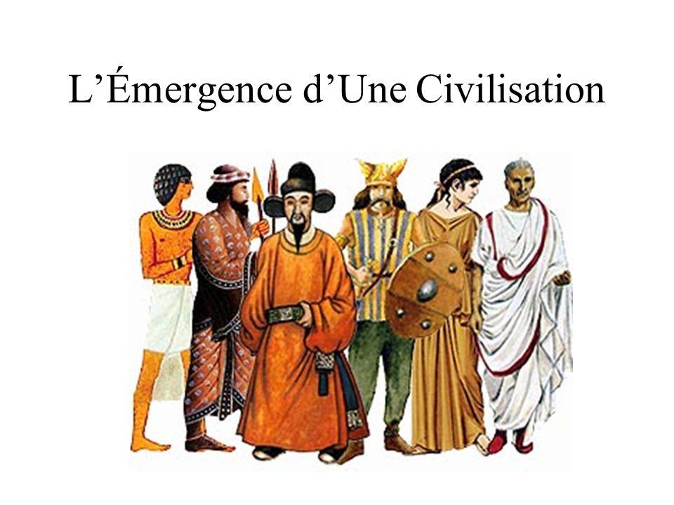 LÉmergence dUne Civilisation