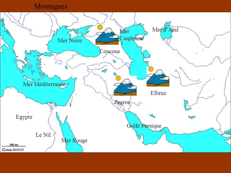 Mer Noire Mer Caspienne Mer dAral Golfe Persique Mer Rouge Mer Méditerranée Egypte Le Nil Coucous Elbruz Zagros Montagnes