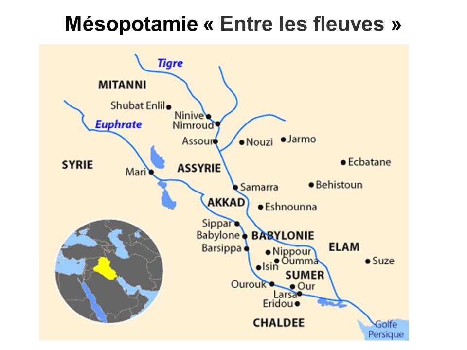 Mésopotamie « Entre les fleuves »