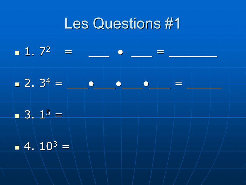 Les Questions #1 1. 7 2 =___ ___ = _______ 1. 7 2 =___ ___ = _______ 2. 3 4 = ____________ = _____ 2. 3 4 = ____________ = _____ 3. 1 5 = 3. 1 5 = 4.