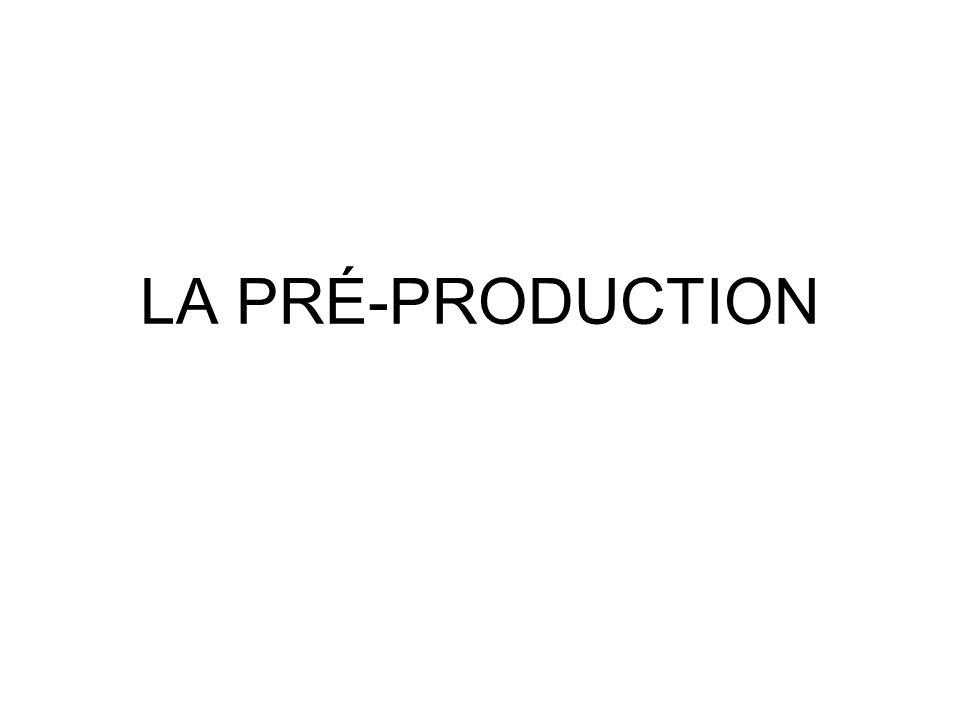 LA PRÉ-PRODUCTION