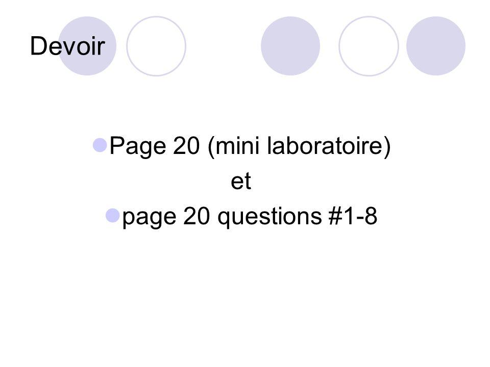 Devoir Page 20 (mini laboratoire) et page 20 questions #1-8
