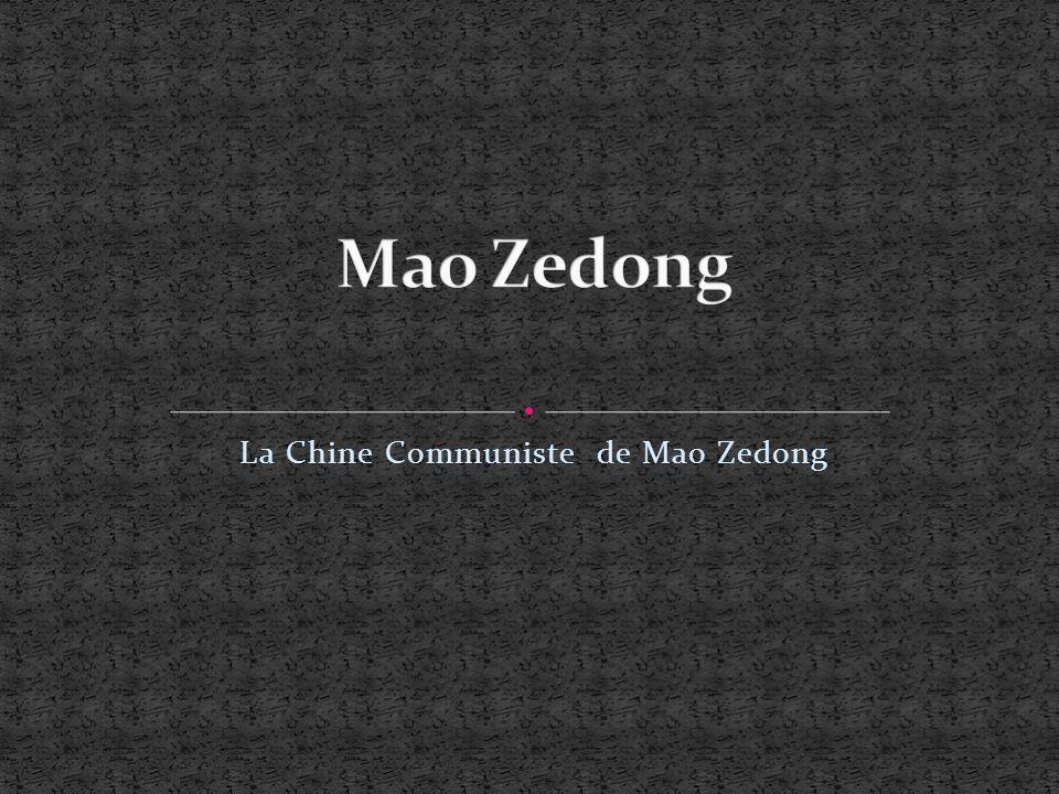 La Chine Communiste de Mao Zedong